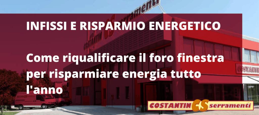 Risparmio energetico infissi Rovigo | Costantin Serramenti